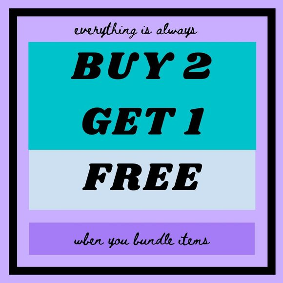my whole closet is buy 2 get 1 free always!